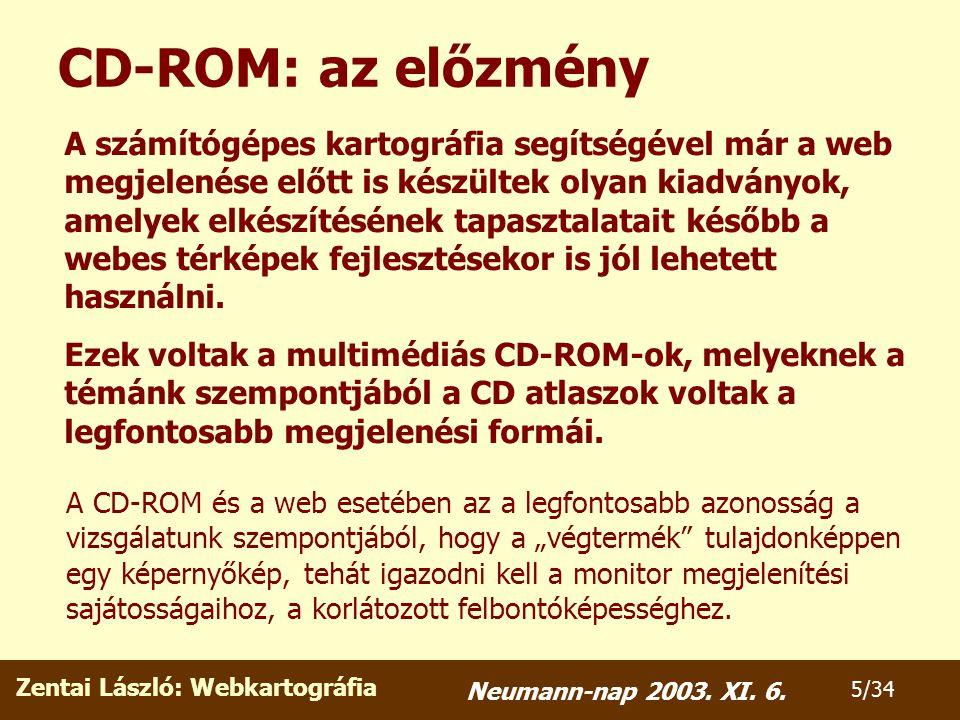 Zentai László: Webkartográfia 6/34 Neumann-nap 2003.