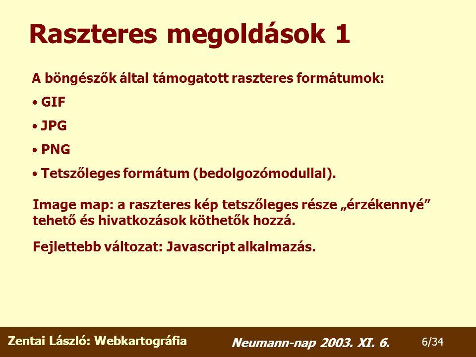 Zentai László: Webkartográfia 27/34 Neumann-nap 2003.