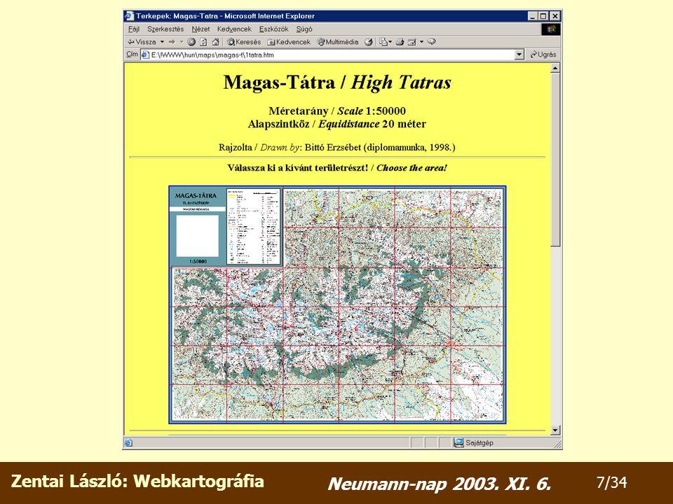 Zentai László: Webkartográfia 8/34 Neumann-nap 2003.