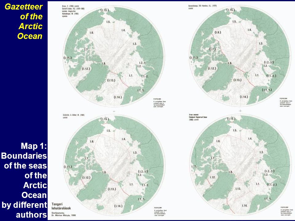 Map 2: Boundary of the Arctic Ocean based on structural- morphological lines Gazetteer of the Arctic Ocean