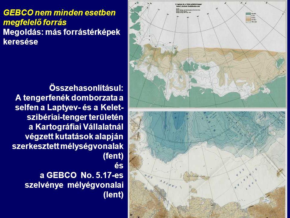 Összehasonlításul: A tengerfenék domborzata a selfen a Laptyev- és a Kelet- szibériai-tenger területén a Kartográfiai Vállalatnál végzett kutatások alapján szerkesztett mélységvonalak (fent) és a GEBCO No.