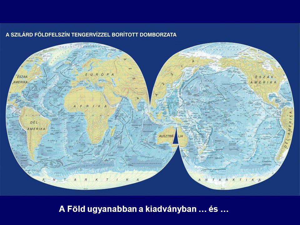 A Föld ugyanabban a kiadványban … és …