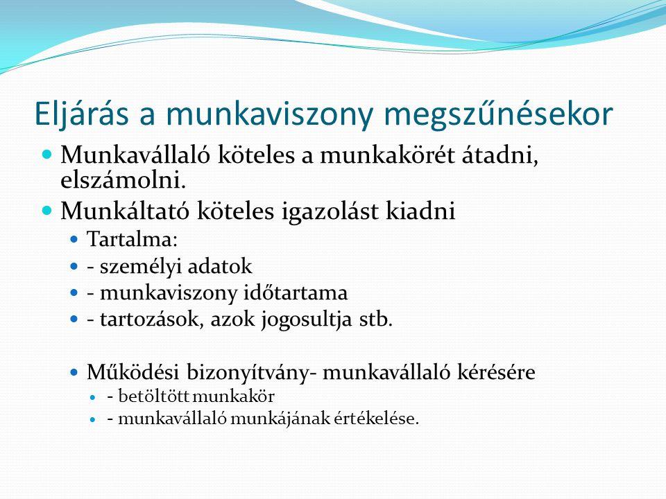 A MUNKAVÉGZÉS SZABÁLYAI I.