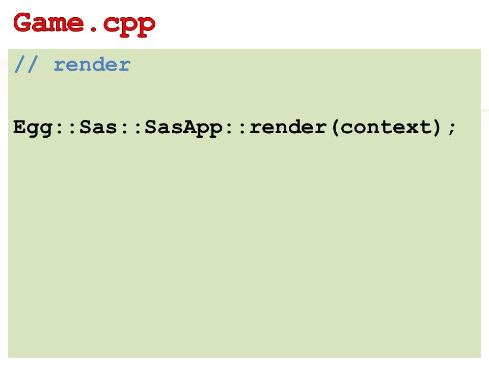 // render Egg::Sas::SasApp::render(context);