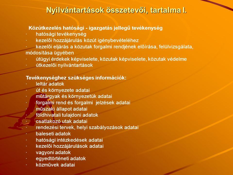 Nyilvántartások összetevői, tartalma II.