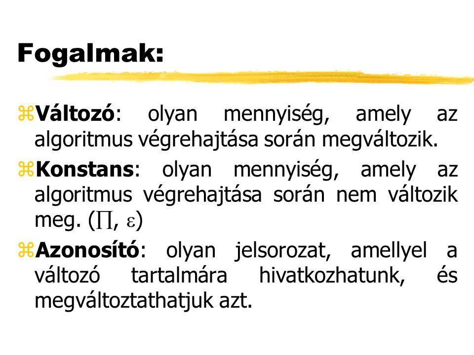 zVagy művelet (OR):