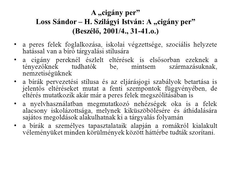 """A """"cigány per Loss Sándor – H."""