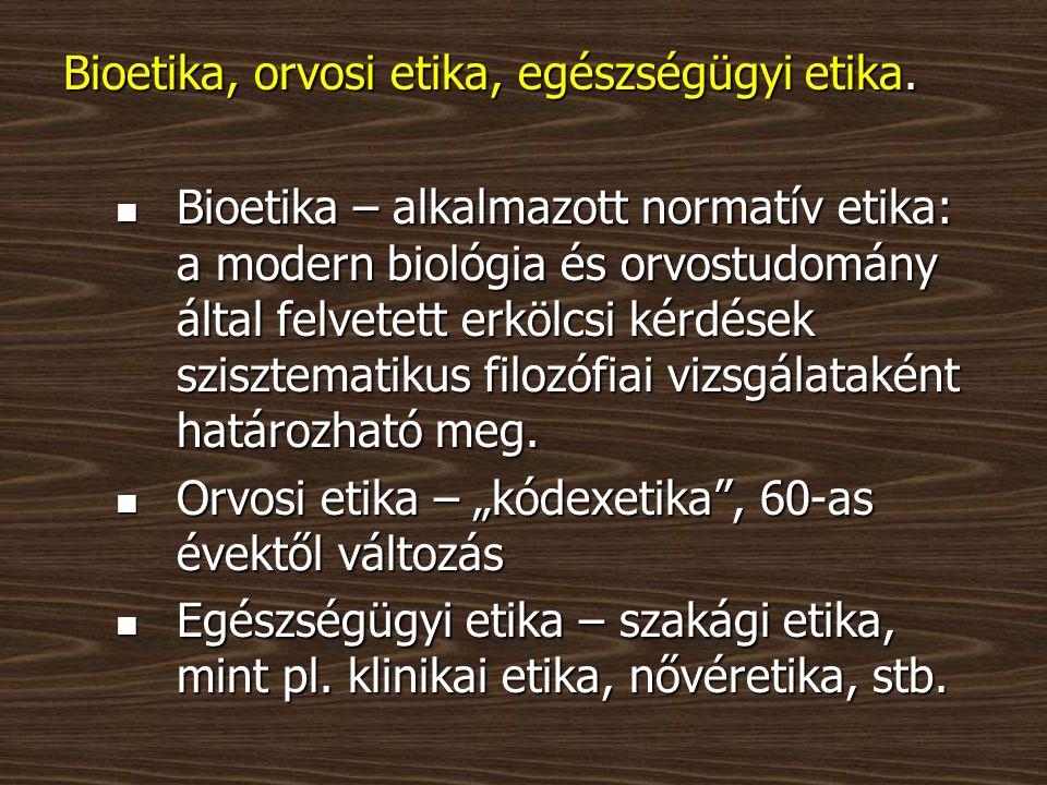 """Az etika/erkölcs és a jog kapcsolata Homogén társadalmakban mindkettő """"nomosz ."""