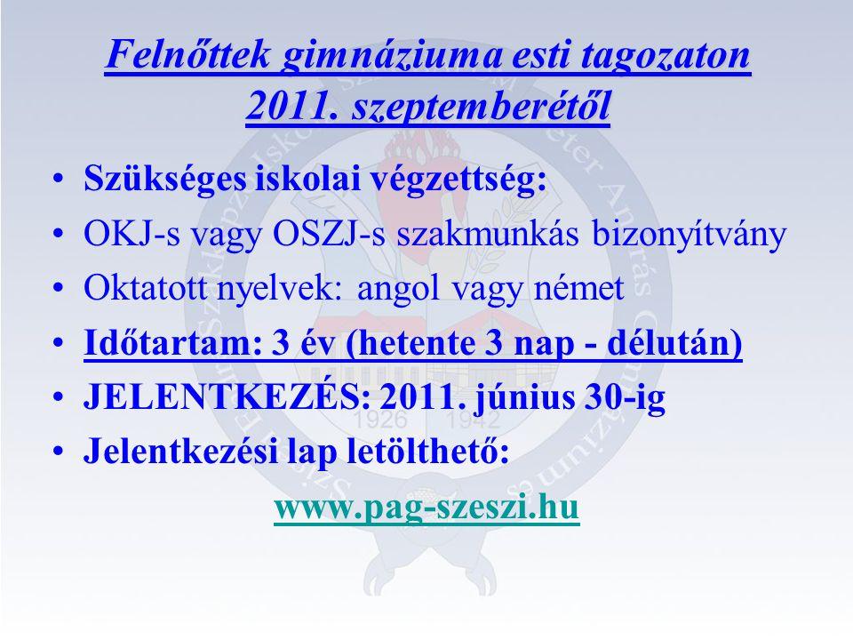 Felnőttek gimnáziuma esti tagozaton 2011.
