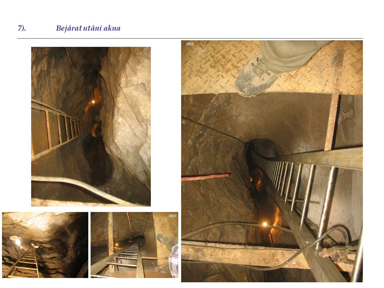 7).Bejárat utáni akna 2011