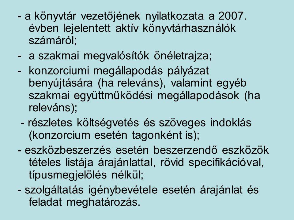 - a könyvtár vezetőjének nyilatkozata a 2007.