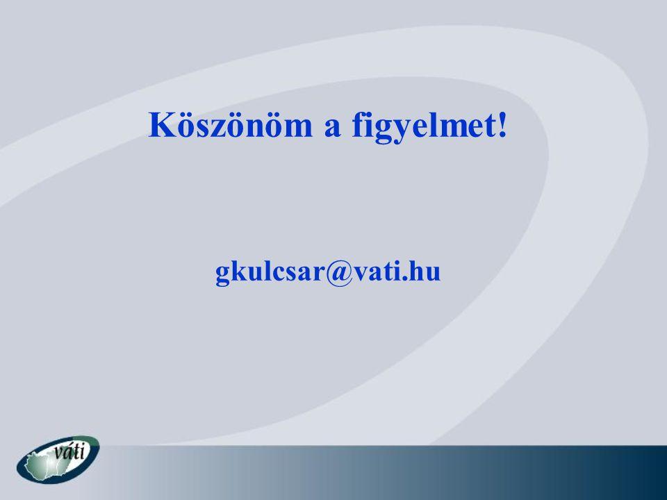 Köszönöm a figyelmet! gkulcsar@vati.hu