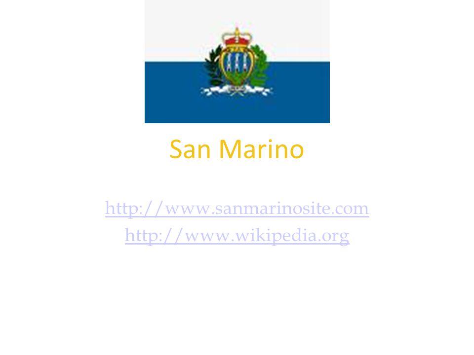 Forrás: http://www.sanmarinosite.com http://www.sanmarinosite.com http://www.wikipedia.org San Marino