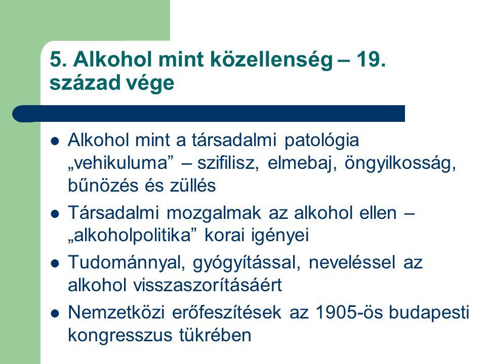 5.Alkohol mint közellenség – 19.
