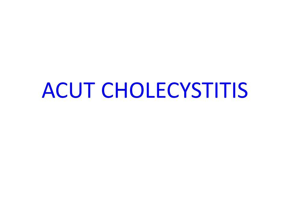 ACUT CHOLECYSTITIS