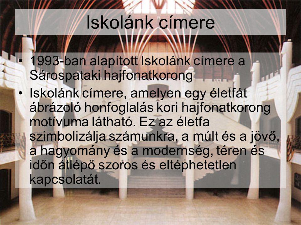 Iskolánk címere 1993-ban alapított Iskolánk címere a Sárospataki hajfonatkorong Iskolánk címere, amelyen egy életfát ábrázoló honfoglalás kori hajfona