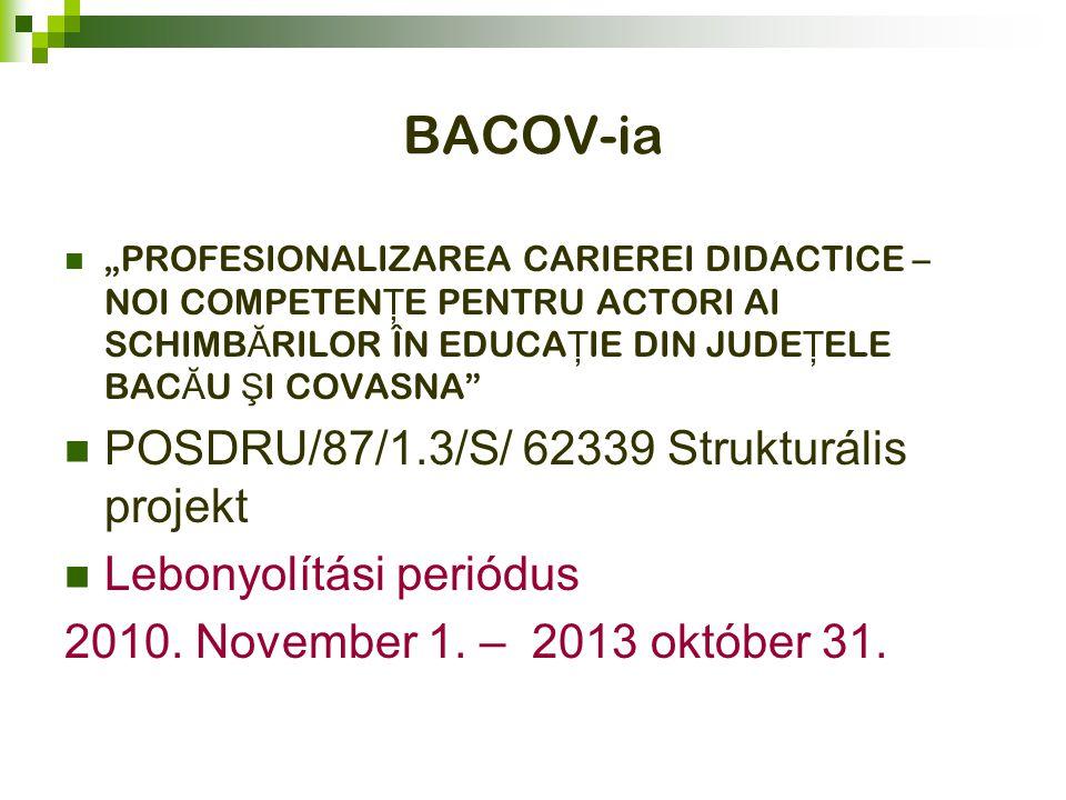 PARTICIPAN Ţ I Főpályázó: IŞJ Bacău 1.
