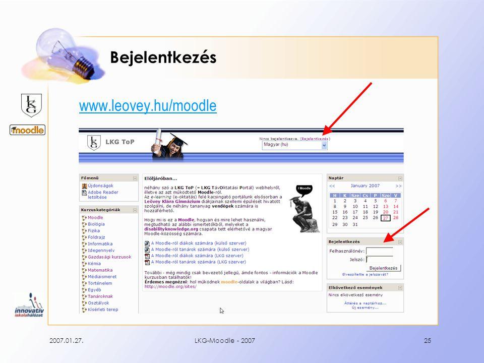 2007.01.27.LKG-Moodle - 200725 Bejelentkezés www.leovey.hu/moodle