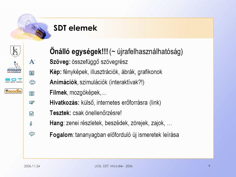 2006.11.24LKG, SDT, Moodle - 200620 SDT tevékenységek