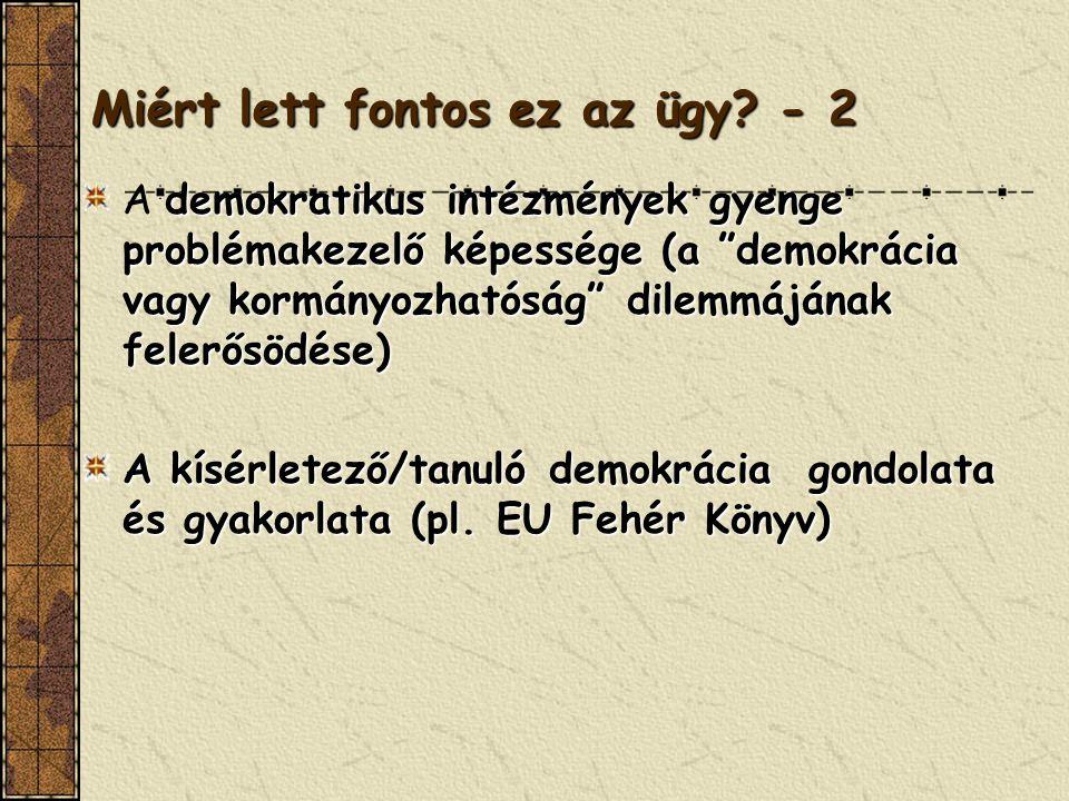 Miért lett fontos a DAN? - 1 (XX. sz. végi kihívások) nem demokratikus rezsimek összeomlása – az átmenet nehézségei A nem demokratikus rezsimek összeo