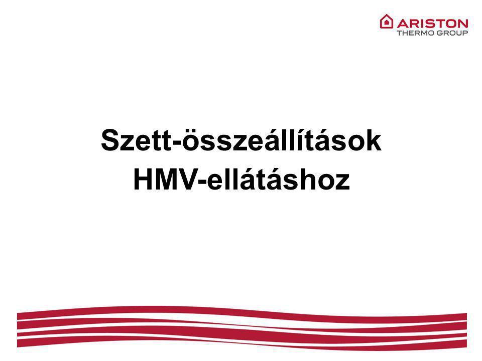 Szett-összeállítások HMV-ellátáshoz