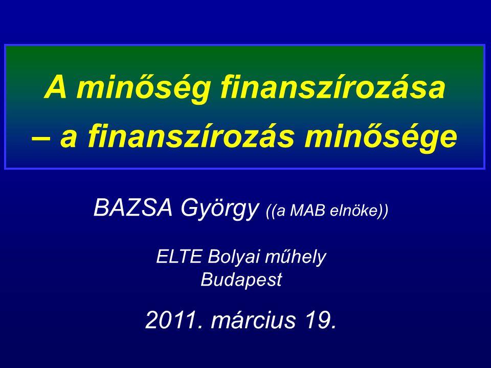 BAZSA György ((a MAB elnöke)) ELTE Bolyai műhely Budapest 2011.