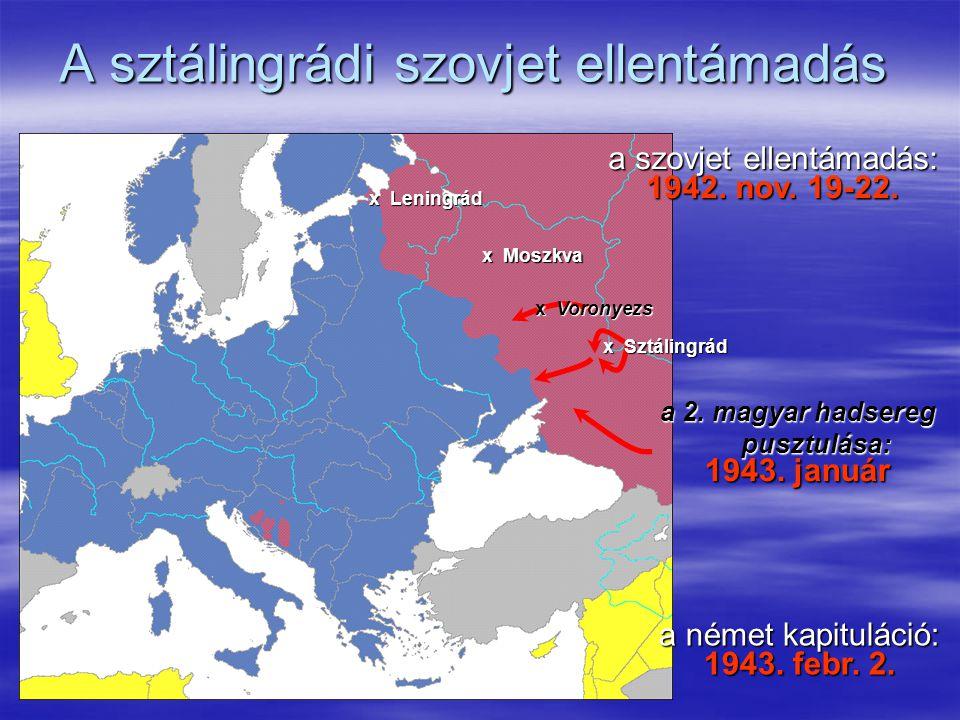 A kurszki csata – és a szovjet területek felszabadítása x Kurszk x Leningrád x Moszkva Teheráni konferencia: 1943.