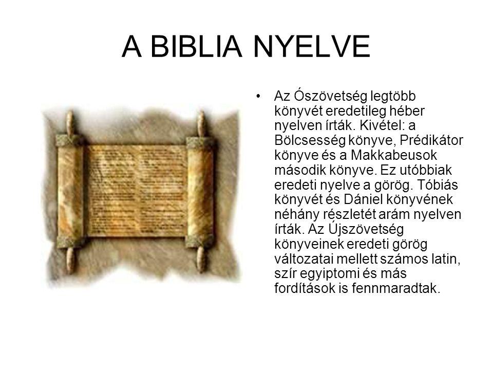 BIBLIAFORDÍTÁSOK Nincs még egy könyv, melyet oly gyakran kiadnának, vagy oly sok nyelvre lefordítanának, mint a Biblia.