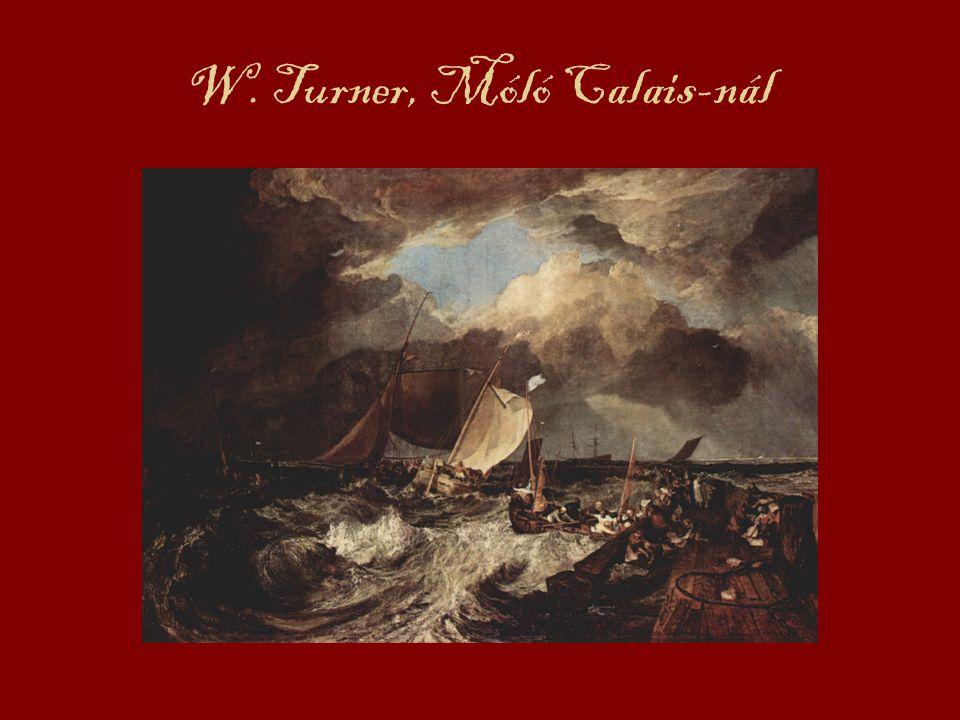 W. Turner, Móló Calais-nál