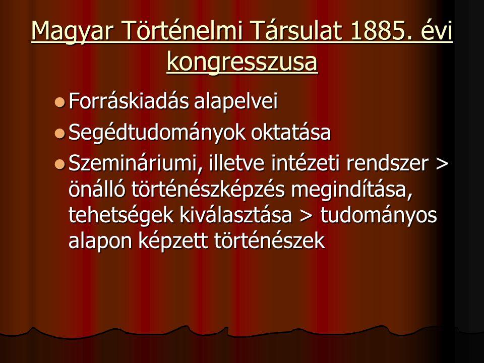 Magyar Történelmi Társulat 1885.