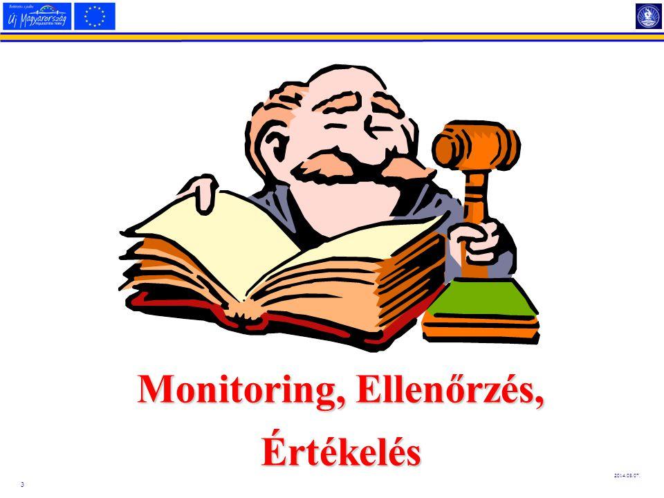 3 2014.08.07. Monitoring, Ellenőrzés, Értékelés