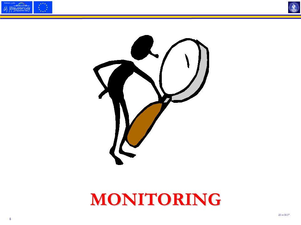 9 Monitoring definíció Folyamatos adatgyűjtés annak érdekében, hogy a management információkhoz jusson egy adott tevékenység előrehaladásával kapcsolatban, és szükség esetén befolyásolhassa menetét. Leszűkítve a monitoring fogalmát, egy adott fejlesztés pénzügyi és fizikai megvalósításának nyomon követését jelenti; azt vizsgálja, hogy az adott fejlesztés az előre eltervezett módon kerül-e végrehajtásra, valamint hogy biztosított-e az előre meghatározott célok elérése.