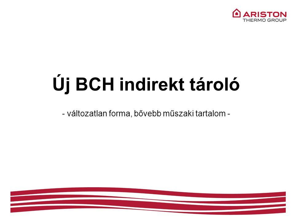 Új BCH indirekt tároló - változatlan forma, bővebb műszaki tartalom -