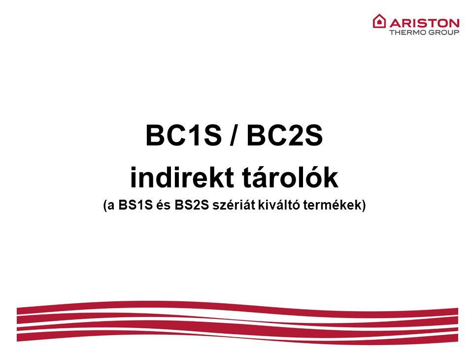 BC1S / BC2S indirekt tárolók (a BS1S és BS2S szériát kiváltó termékek)