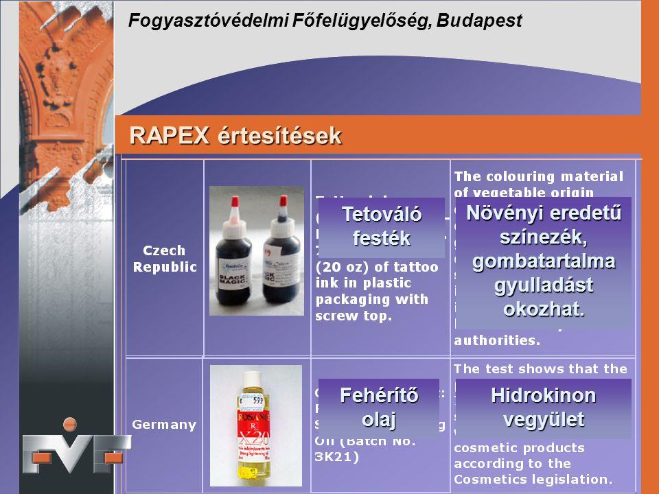 Fogyasztóvédelmi Főfelügyelőség, Budapest RAPEX értesítések RAPEX értesítések Növényi eredetű színezék, gombatartalma gyulladást okozhat. Tetováló fes