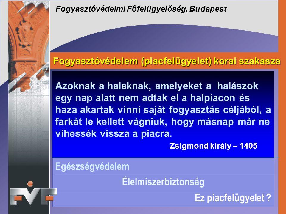 Fogyasztóvédelmi Főfelügyelőség, Budapest Azoknak a halaknak, amelyeket a halászok egy nap alatt nem adtak el a halpiacon és haza akartak vinni saját