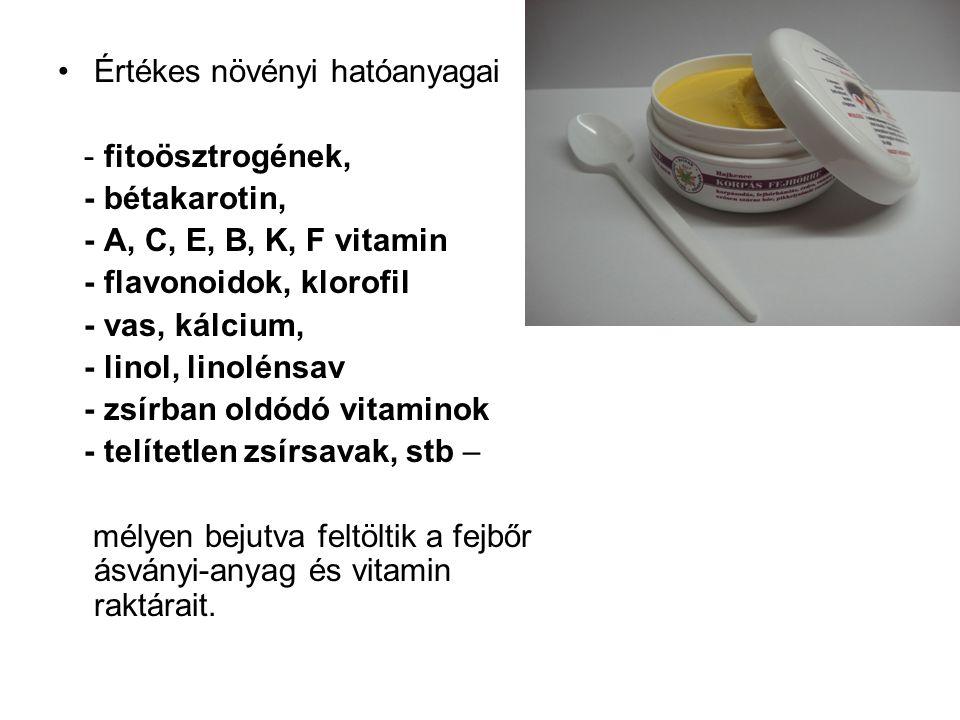 Értékes növényi hatóanyagai - fitoösztrogének, - bétakarotin, - A, C, E, B, K, F vitamin - flavonoidok, klorofil - vas, kálcium, - linol, linolénsav - zsírban oldódó vitaminok - telítetlen zsírsavak, stb – mélyen bejutva feltöltik a fejbőr ásványi-anyag és vitamin raktárait.