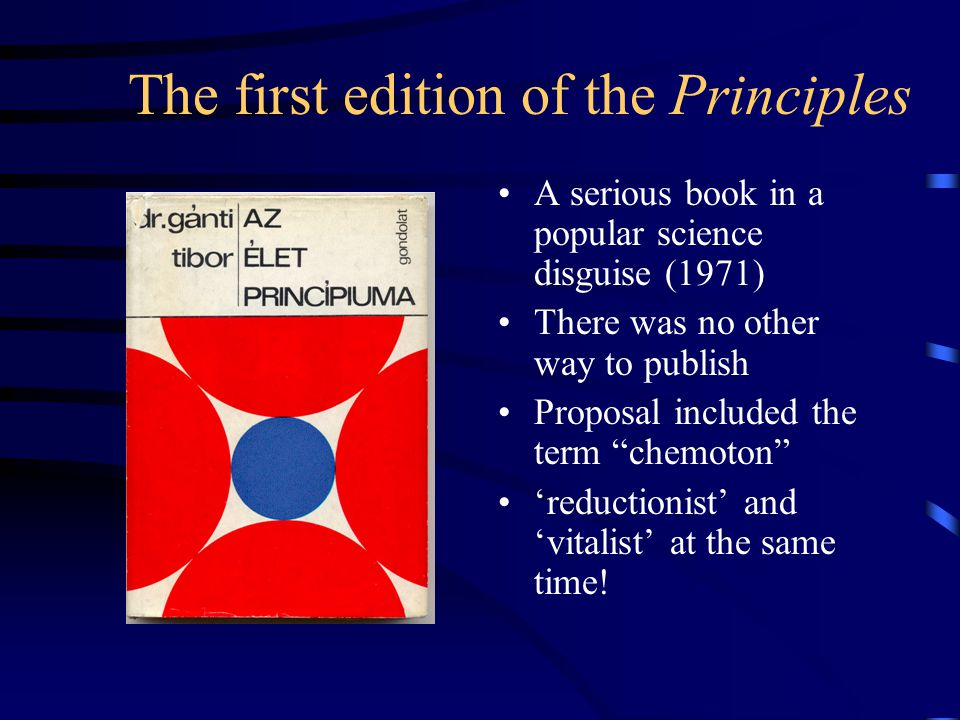 The first edition of the Principles A serious book in a popular science disguise (1971) There was no other way to publish Proposal included the term ""