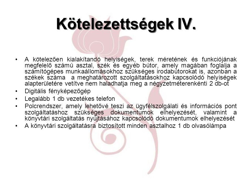 Kötelezettségek IV.