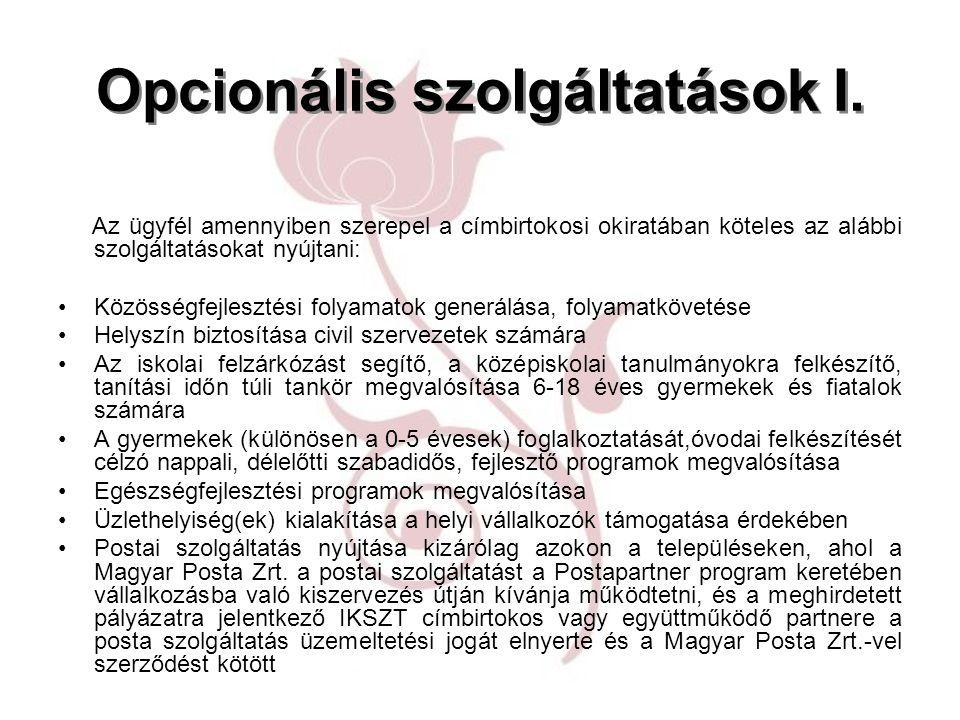 Opcionális szolgáltatások I.