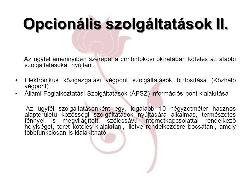Opcionális szolgáltatások II.