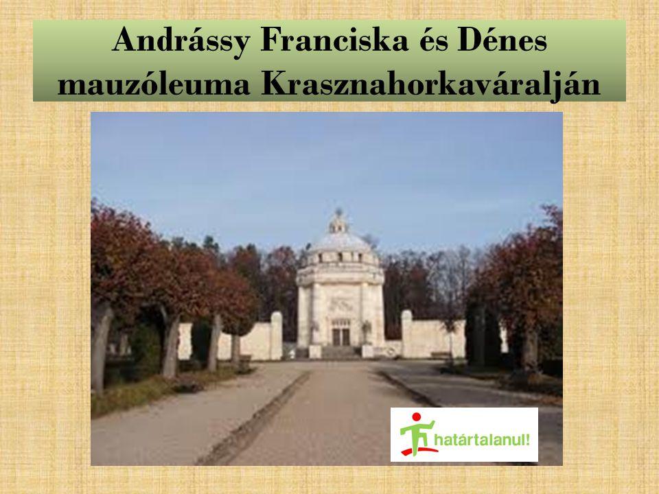 Andrássy Franciska és Dénes mauzóleuma Krasznahorkaváralján