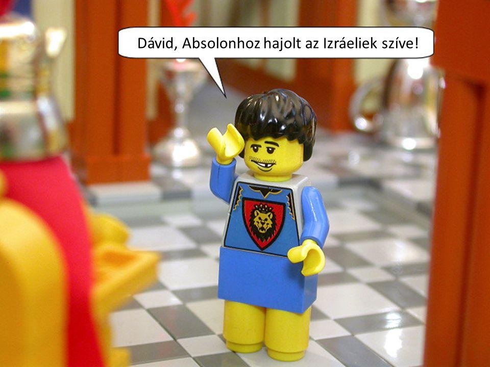 Dávid, Absolonhoz hajolt az Izráeliek szíve!