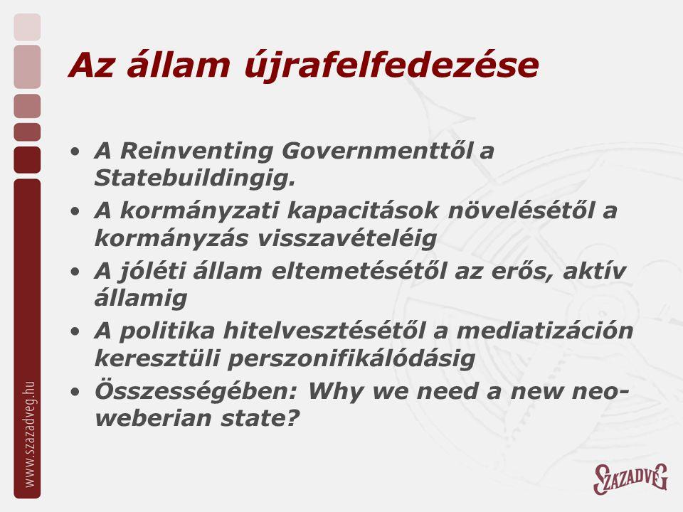 A kormányzás forradalma Ma az állam túl autoriter, túl bürokratikus, kevéssé nyitott a szociális sokféleségre, sokszor korrupt, egyszerre túl nagy és túl kicsi A reformok többsége megbukott, bizonyítva, hogy a közintézmények alkalmatlanok a megújulásra Az államok a nemzeti gazdaságok válsága miatt arra kényszerültek, hogy visszahúzódjanak, és elkezdték privatizálni a közszolgáltatásokat A kormányzás forradalma (Pierre Calame) két lépést foglalt magában: egyrészt meg kell haladni a közigazgatás és az államigazgatás eszméjét, másrészt fel kell ismerni, hogy a jelenlegi kormányzás nem alkalmazkodik az aktuális társadalmi szükségletekhez A 80-as évek neo-liberális válasza: a good governance