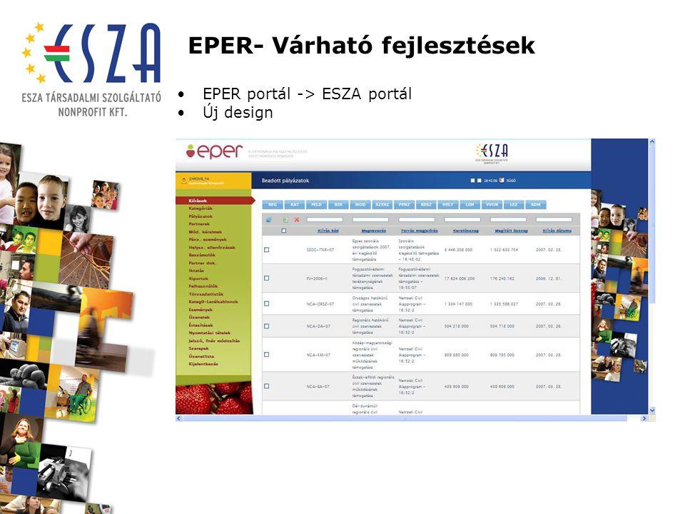 EPER- Várható fejlesztések EPER portál -> ESZA portál Új design