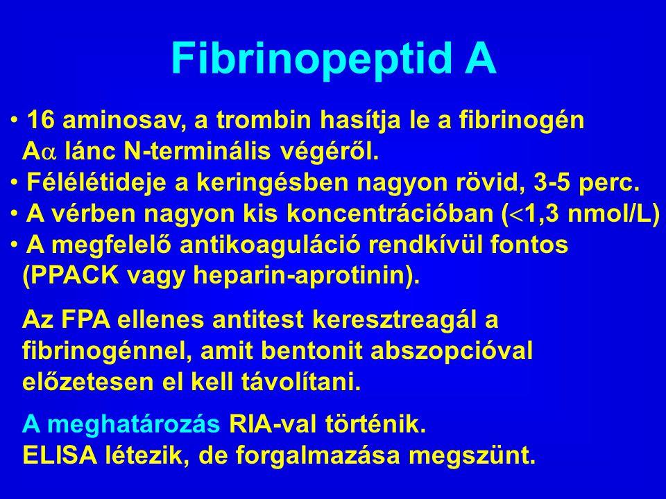 Fibrinopeptid A 16 aminosav, a trombin hasítja le a fibrinogén A  lánc N-terminális végéről. Félélétideje a keringésben nagyon rövid, 3-5 perc. A vér
