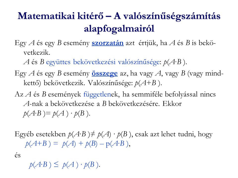 Forráskódolás: a források jellemzése, forrásentrópia Vizsgáljuk a forrás egymást követő N szimbólumkibocsátását: az A (1), A (2), …, A (N) sorozatot.