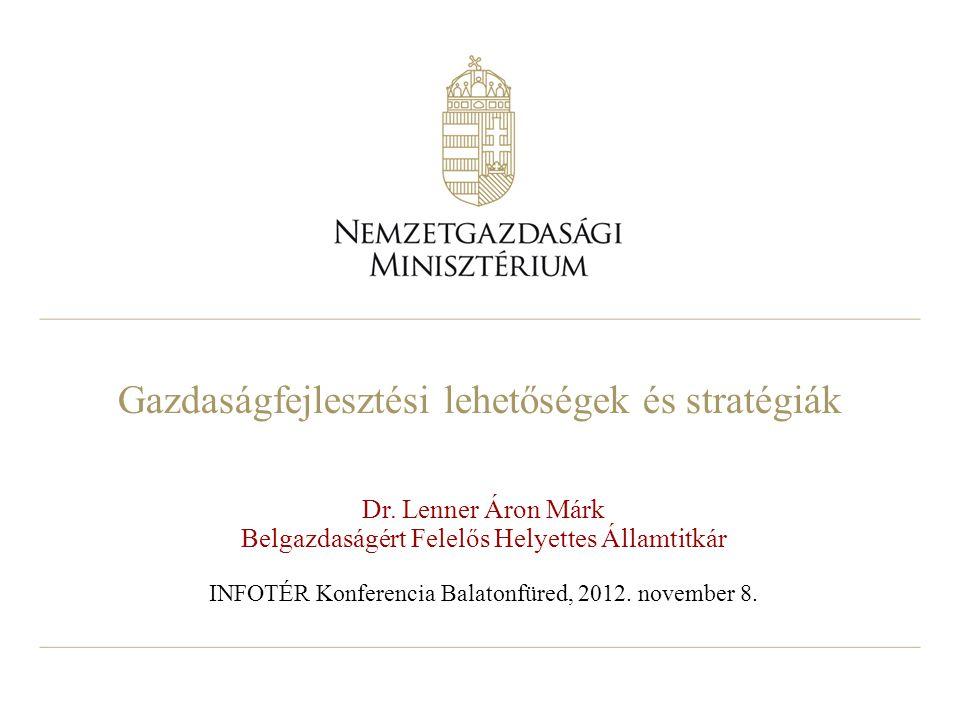 Gazdaságfejlesztési lehetőségek és stratégiák Dr.