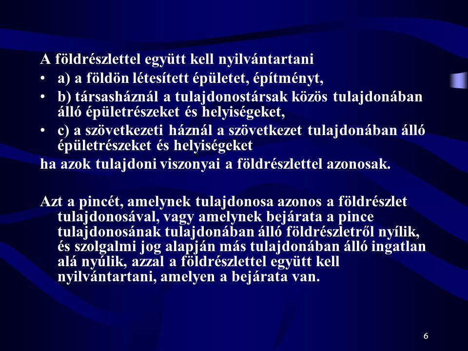 37 Jogosultra vonatkozó feljegyzések(i) 1.A jogosult kiskorúsága vagy gondnokság alá helyezése (!.