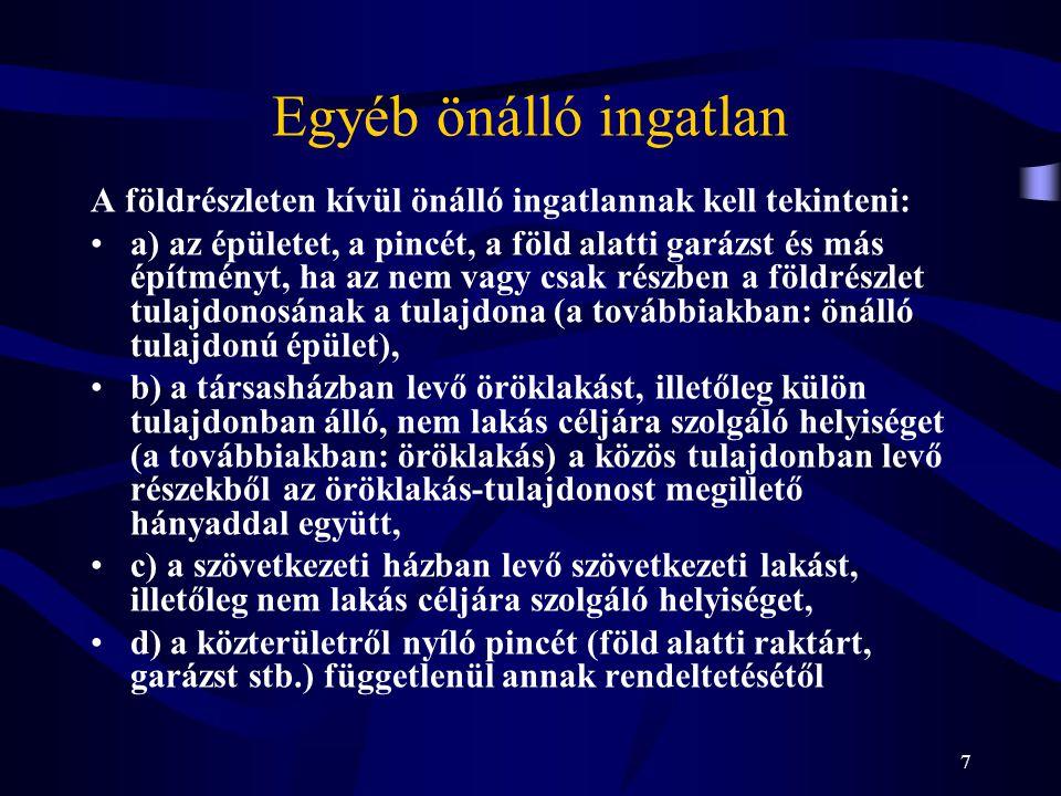 8 Az ingatlan-nyilvántartás módja (Inytv.23.-24. §, Inyvhr.
